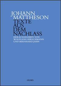 Johann Mattheson. Texte aus dem Nachlass