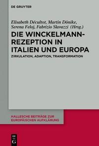 Die Winckelmann-Rezeption in Italien und Europa