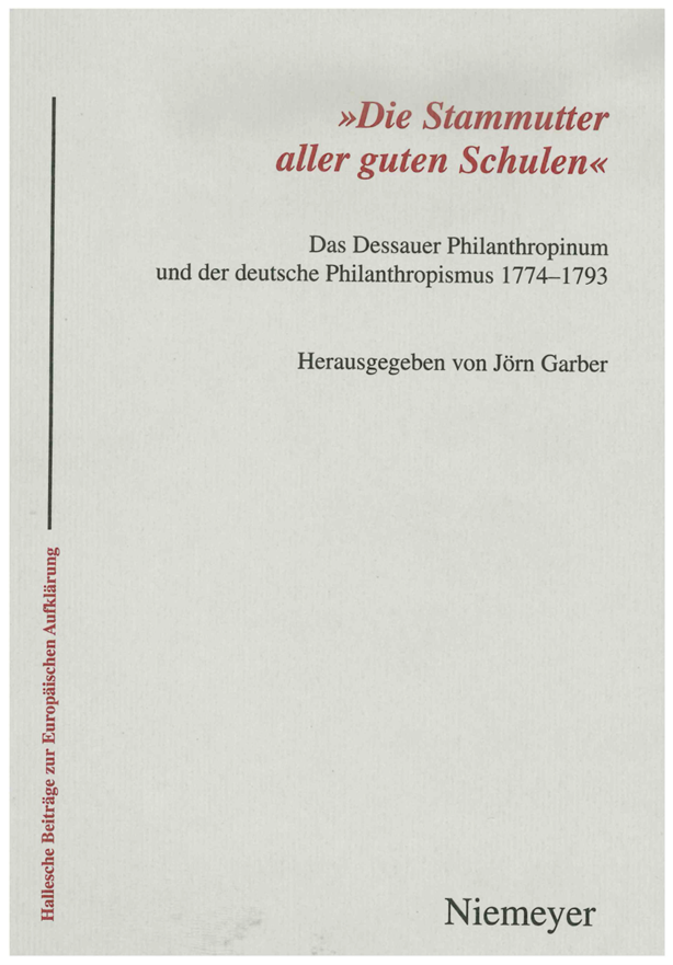 "The Dessau ""Philanthropinum"" and German Philanthropism"