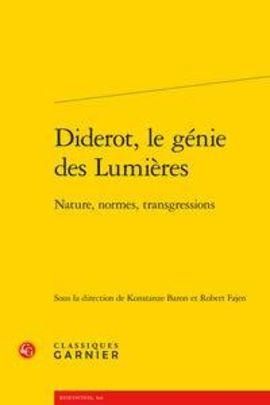 Diderot, le génie des Lumières, Nature, normes, transgressions