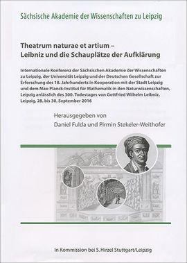 Theatrum naturae et artium – Leibniz und die Schauplätze der Aufklärung