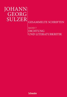 Johann Georg Sulzer: Dichtung und Literaturkritik