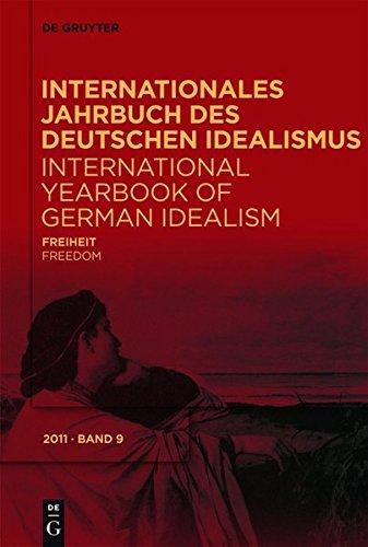 Internationales Jahrbuch des Deutschen Idealismus / International Yearbook of German Idealism: Freiheit / Freedom