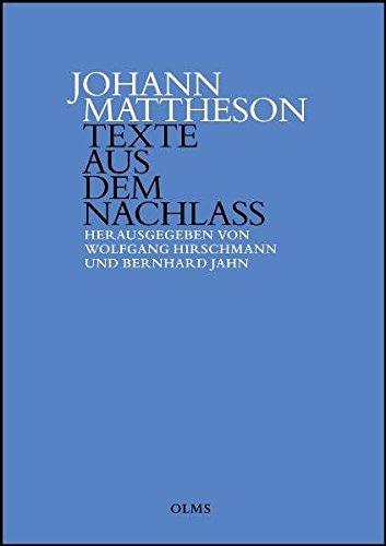 Johann Mattheson: Texte aus dem Nachlass