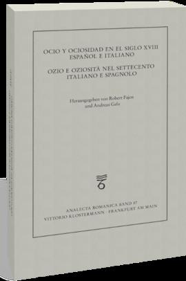 Ocio y ociosidad en el siglo XVIII español e italiano / Ozio e oziosità nel Settecento italiano e spagnolo