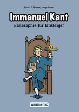 Immanuel Kant. Philosophie für Einsteiger